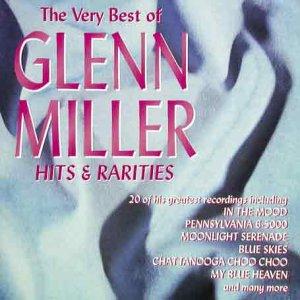 GLENN MILLER - The Very Best Of Glenn Miller - Zortam Music