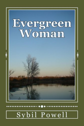 Book: Evergreen Woman (Evergreen Series) by Sybil Powell