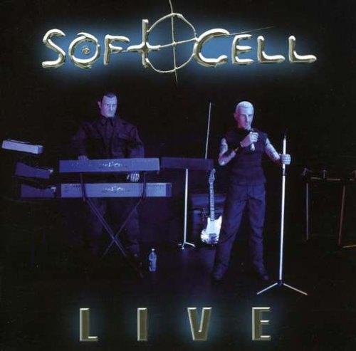 Soft Cell - Live: Soft Cell - Zortam Music