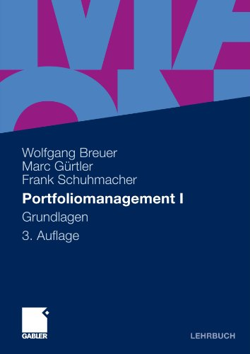 Portfoliomanagement I: Grundlagen (German Edition)