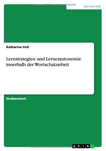 Lernstrategien und Lernerautonomie innerhalb der Wortschatzarbeit, Buch