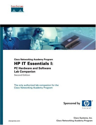 HP IT Essentials I: PC Hardware and Software Lab Companion (Cisco Networking Academy Program)