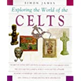 The World of the Celts ~ Simon James