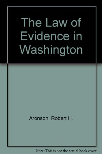 Law of Evidence in Washington