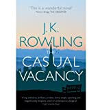 J. K. Rowling [(The Casual Vacancy)] [by: J. K. Rowling]