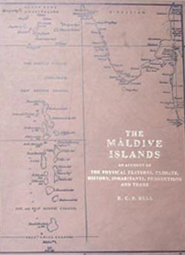 Maldive Islands - An Account of the Physical Feature Climate, History, Inhabitants, Production, and Trade