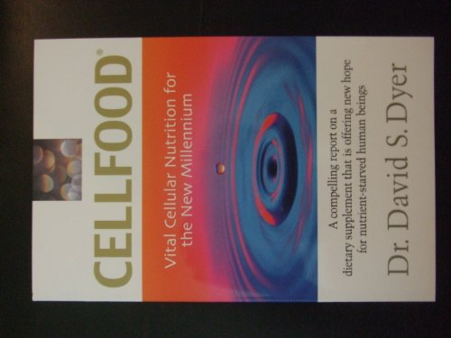 Cellfood: Vital Cellular Nutrition For The New Millennium