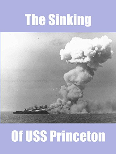 The Sinking of USS Princeton