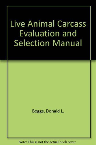 Live Animal Carcass Evaluation and Selection Manual