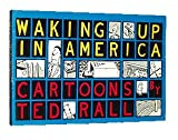 Waking Up in America: Cartoons (0312085184) by Rall, Ted