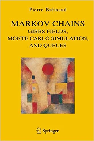 Markov Chains: Gibbs Fields, Monte Carlo Simulation, and Queues (Texts in Applied Mathematics)