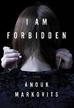 I Am Forbidden: A Novel