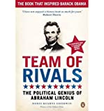 Doris Kearns Goodwin [ TEAM OF RIVALS THE POLITICAL GENIUS OF ABRAHAM LINCOLN BY GOODWIN, DORIS KEARNS](AUTHOR)PAPERBACK