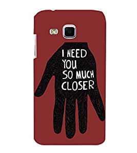 EPICCASE I need you so much closer Mobile Back Case Cover For Samsung Galaxy J3 (Designer Case)