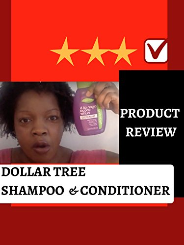 Review: Product Review: Dollar Tree Shampoo & Conditioner