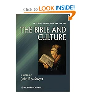 The Blackwell Companion to the Bible and Culture John F. A. Sawyer