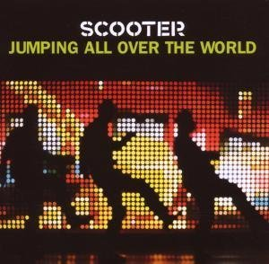 Scooter - Jumping All Over the World: Best of Scooter - Zortam Music