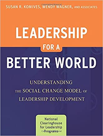 Leadership for a Better World: Understanding the Social Change Model of Leadership Development