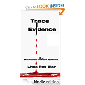 Trace Evidence (The Preston Andrews Mysteries)