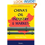 Post image for China's Oil Industry and Market (Elsevier Global Energy Policy and Economics Series)