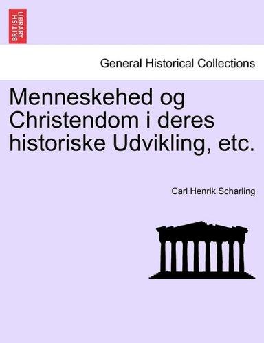 Menneskehed og Christendom i deres historiske Udvikling, etc.