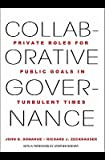 img - for Collaborative Governance Collaborative Governance: Private Roles for Public Goals in Turbulent Times Private Roles for Public Goals in Turbulent Times   [COLLABORATIVE GOVERNANCE] [Hardcover] book / textbook / text book