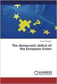 european union democratic deficit essay