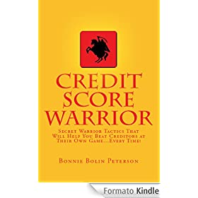 CREDIT SCORE WARRIOR (English Edition)
