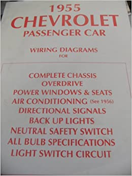 1955 CHEVROLET PASSENGER CAR WIRING DIAGRAMS (FOR COMPLETE ...
