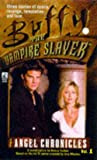 Buffy The Vampire Slayer: The Angel Chronicles, Volume 1
