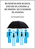 img - for Business Insurance, Estate Planning & Business Succession Planning book / textbook / text book