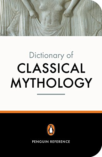 The Penguin Dictionary of Classical Mythology (Reference Books)