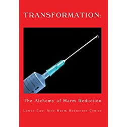 Transformation: the Alchemy of Harm Reduction