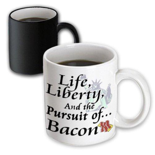 Mug_102616_3 Dooni Designs Funny And Humorous Designs - Funny Life Liberty And The Pursuit Of Bacon Food Humor Design - Mugs - 11Oz Magic Transforming Mug