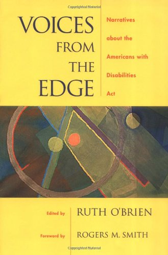 Voices from the Edge: Narratives about the Americans with...