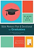 img - for Bible Memory Plan and Devotional for Graduates - Class of 2015: A Hope and a Future (Jeremiah 29:11) book / textbook / text book