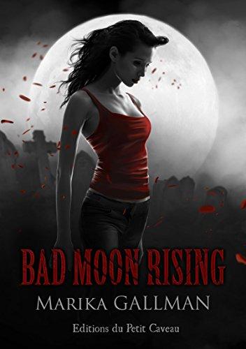Marika Gallman - Bad Moon Rising - partie 4: Tristesse (Sang Neuf)