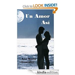 Un Amor Así (De La Peña) (Spanish Edition)