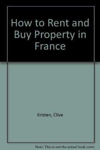 How to Rent and Buy Property in France