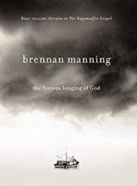 The Furious Longing Of God by Brennan Manning ebook deal