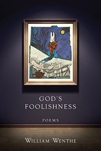 God's Foolishness: Poems