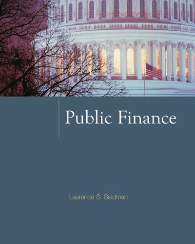 Public Finance (McGraw-Hill Series in Public Finance)