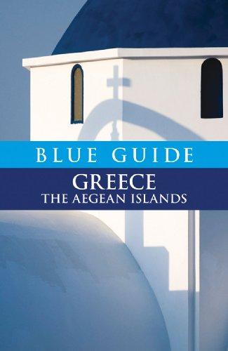 Blue Guide Greece The Aegean Islands Blue Guides