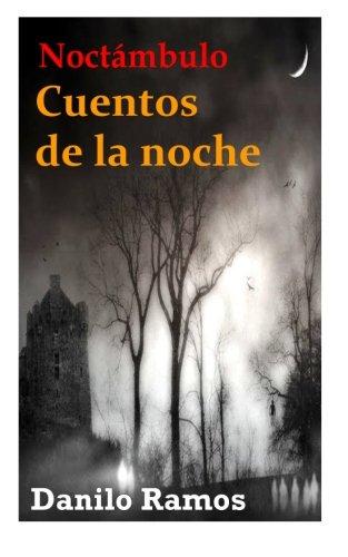 Noct mbulo: Cuentos de la noche (Spanish Edition)
