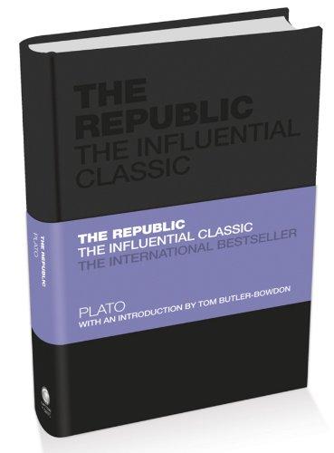 Plato - The Republic: The Influential Classic