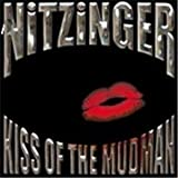 Kiss Of The Mudman by Nitzinger (2011-07-26)