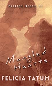 Mangled Hearts: Francesca and Cade (Scarred Hearts)