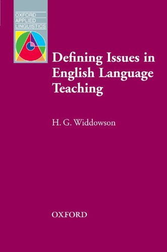 Defining Issues in English Language Teaching (Oxford Applied Linguistics)