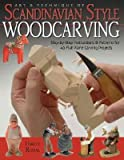 img - for Art & Technique of Scandinavian Style Woodcarving: Step-By-Step Instructions & Patterns for 40 Flat-Plane Carving Projects   [ART & TECHNIQUE OF SCANDINAVIA] [Paperback] book / textbook / text book