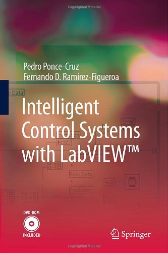 Intelligent Control Systems with LabVIEW(TM)